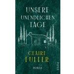 Claire Fuller – Unsere unendlichen Tage
