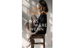 was wäre wenn _Lizzie Doron