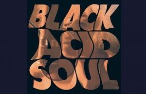 Black Acid Soul